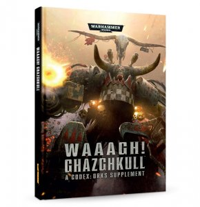 Waaagh! Ghazghkull – A Codex: Orks Supplement (EN)