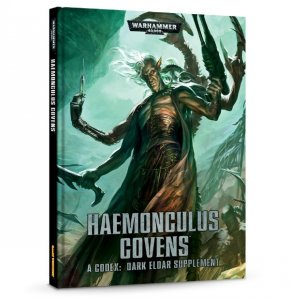 Haemonculus Covens - A Codex: Dark Eldar Supplement